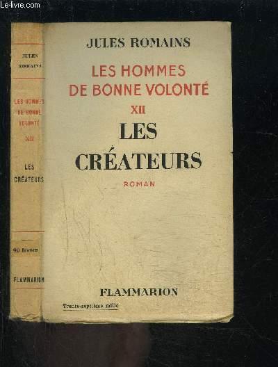 LES HOMMES DE BONNE VOLONTE- TOME 12- VENDU SEUL- LES CREATEURS