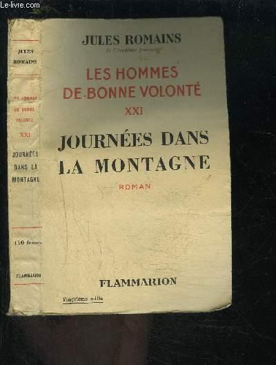 LES HOMMES DE BONNE VOLONTE- TOME 21- VENDU SEUL- JOURNEES DANS LA MONTAGNE