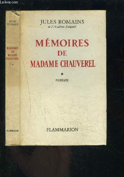 MEMOIRES DE MADAME CHAUVEREL- 2 TOMES EN 2 VOLUMES