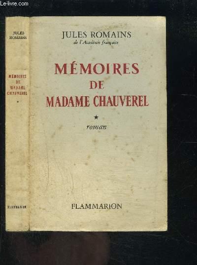 MEMOIRES DE MADAME CHAUVEREL- TOME 1 VENDU SEUL