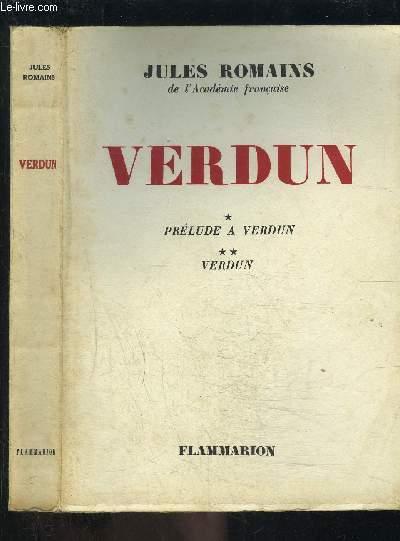 VERDUN / 1. PRELUDE A VERDUN- 2. VERDUN
