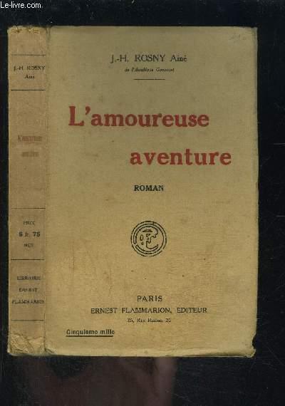 L AMOUREUSE AVENTURE