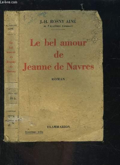 LE BEL AMOUR DE JEANNE DE NAVRES