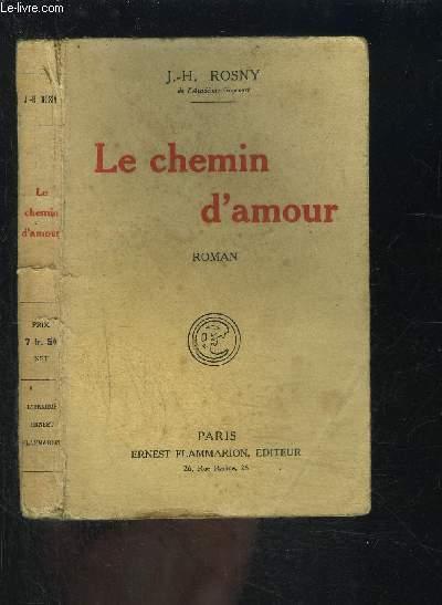 LE CHEMIN D AMOUR