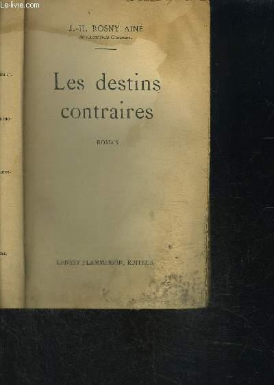 LES DESTINS CONTRAIRES