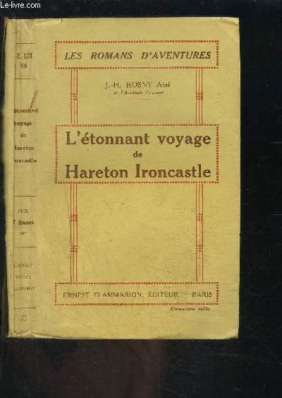 L ETONNANT VOYAGE DE HARETON IRONCASTLE