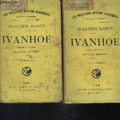 IVANHOE- 2 TOMES EN 2 VOLUMES- COLLECTION LES MEILLEURS AUTEURS CLASSIQUES