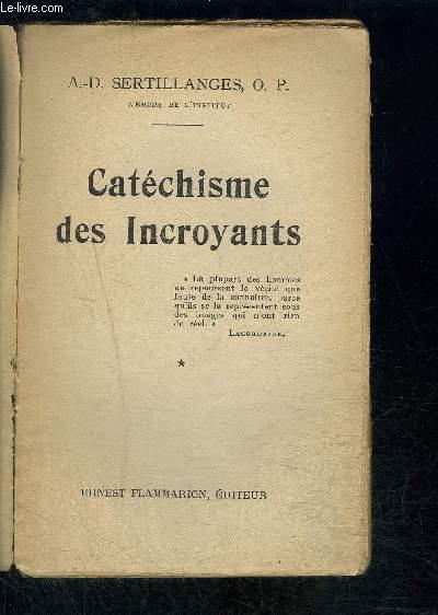 CATECHISME DES INCROYANTS- TOME 1 VENDU SEUL