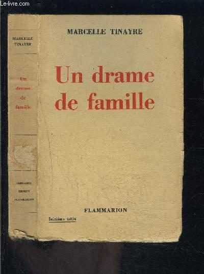 UN DRAME DE FAMILLE