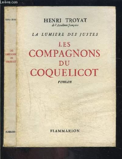 LA LUMIERE DES JUSTES- LES COMPAGNONS DU COQUELICAT