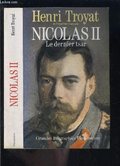 NICOLAS II- LE DERNIER TSAR