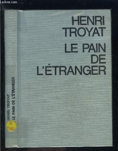 LE PAIN DE L ETRANGER