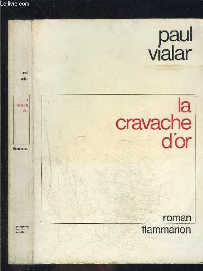 LA CRAVACHE D OR