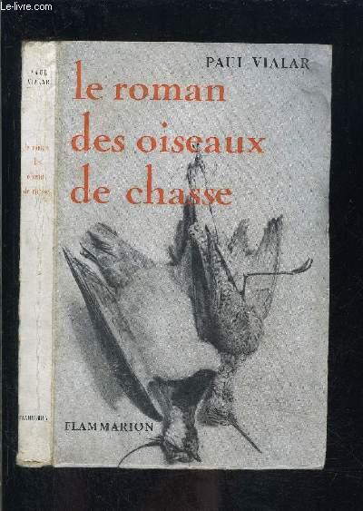 LE ROMAN DES OISEAUX DE CHASSE
