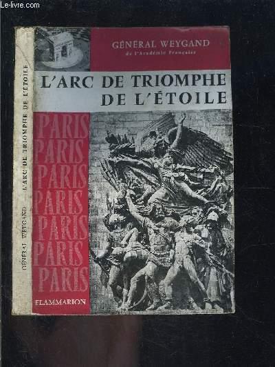 L ARC DE TRIOMPHE DE L ETOILE