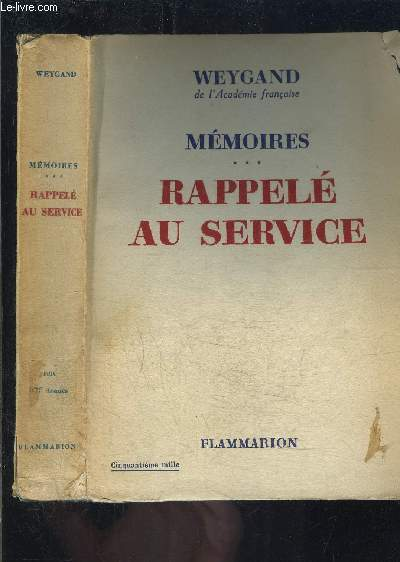 MEMOIRES- TOME 3- RAPPELE AU SERVICE