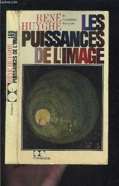 LES PUISSANCES DE L IMAGE