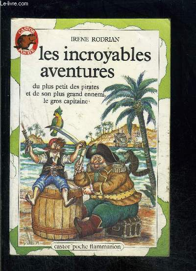 LES INCROYABLES AVENTURES- PERE CASTOR N°88