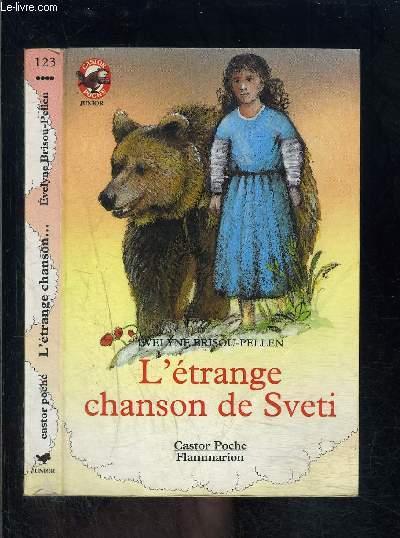L ETRANGE CHANSON DE SVETI- PERE CASTOR N°123