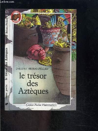 LE TRESOR DES AZTEQUES- PERE CASTOR N°171
