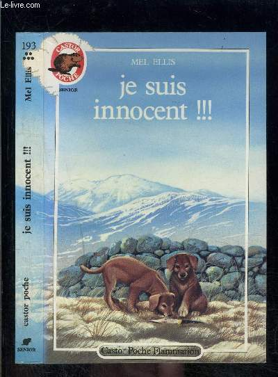 JE SUIS INNOCENT!!!- PERE CASTOR N°193