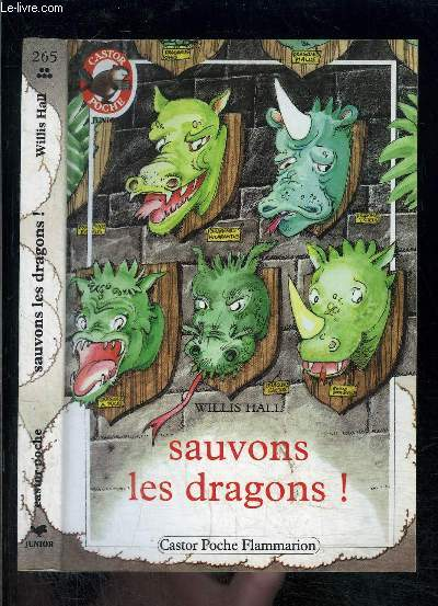 SAUVONS LES DRAGONS!- PERE CASTOR N°265