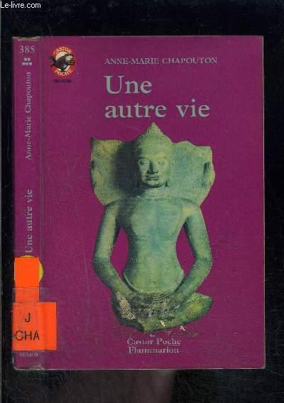 UNE AUTRE VIE- PERE CASTOR N°385