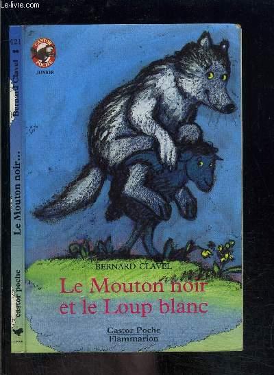 LE MOUTON ET LE LOUP BLANC- PERE CASTOR N°421