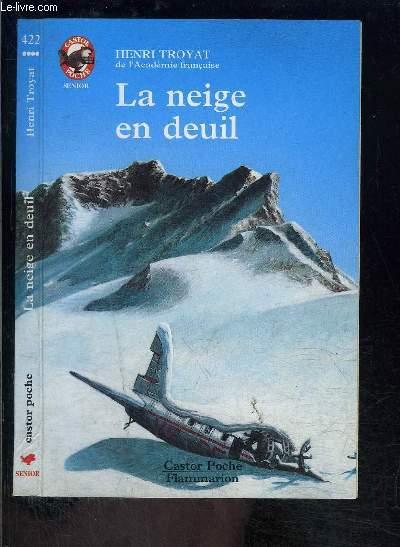 LA NEIGE EN DEUIL- PERE CASTOR N°422