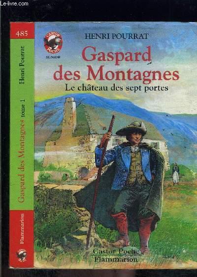 GASPARD DES MONTAGNES- LE CHATEAU DES SEPT PORTES- PERE CASTOR N°485