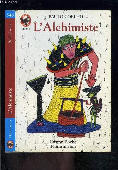 L ALCHIMISTE- PERE CASTOR N°546