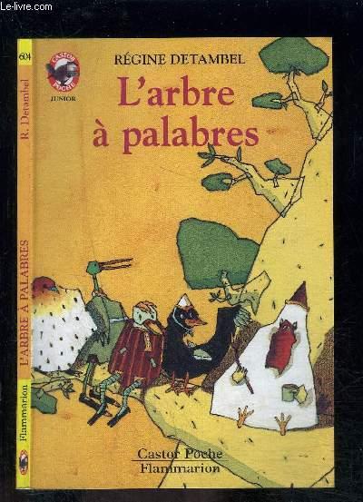 L ARBRE A PALABRES- PERE CASTOR N°604