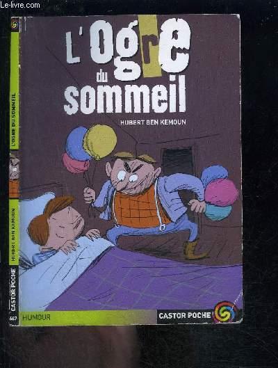 L OGRE DU SOMMEIL- CASTOR POCHE N°667