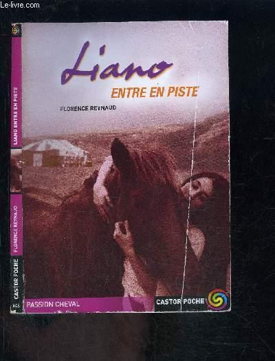 LIANO ENTRE EN PISTE- CASTOR POCHE N°945