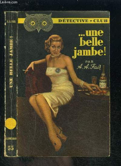 ...UNE BELLE JAMBE!- COLLECTION DETECTIVE CLUB N°55