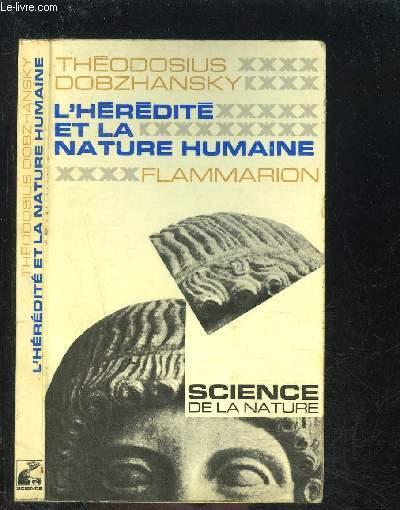 L HEREDITE ET LA NATURE HUMAINE