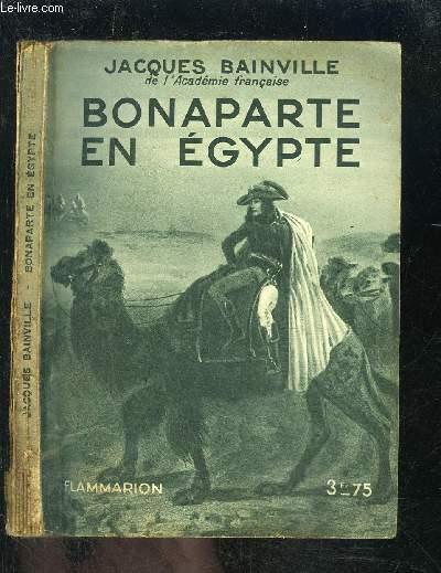 BONAPARTE EN EGYPTE- COLLECTION HIER ET AUJOURD HUI
