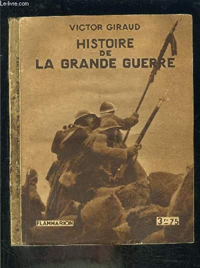 HISTOIRE DE LA GRANDE GUERRE
