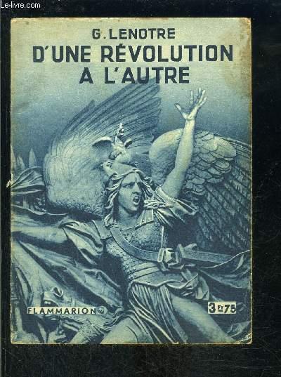 D UNE REVOLUTION A L AUTRE