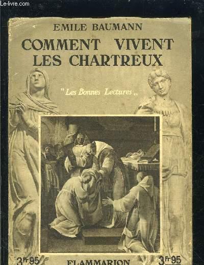 COMMENT VIVENT LES CHARTREUX- LES BONNES LECTURES