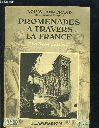 PROMENADES A TRAVERS LA FRANCE- LES BONNES LECTURES