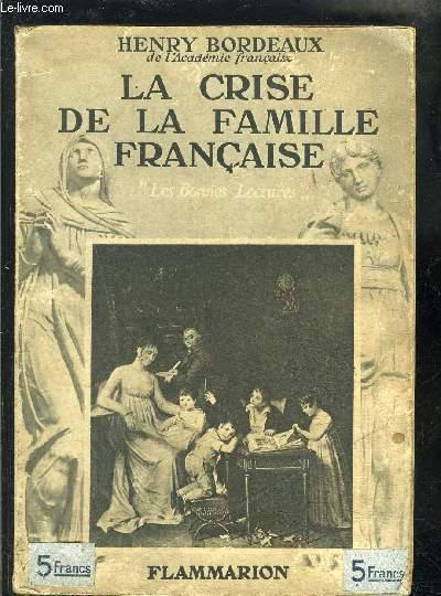 LA CRISE DE LA FAMILLE FRANCAISE- LES BONNES LECTURES