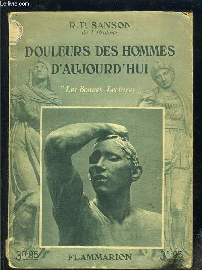 DOULEURS DES HOMMES D AUJOURD HUI- LES BONNES LECTURES