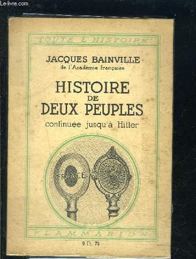 HISTOIRE DE DEUX PEUPLES- CONTINUEE JUSQU A HITLER
