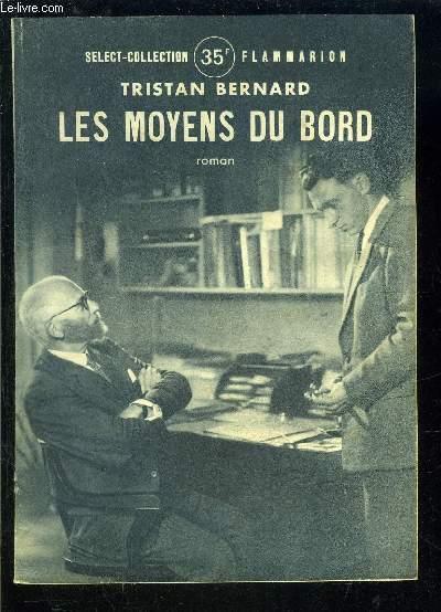 LES MOYENS DU BORD- SELECT COLLECTION N°181