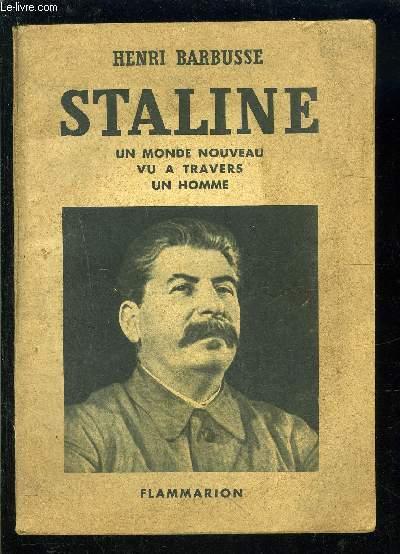 STALINE- UN MONDE NOUVEAU- VU A TRAVERS- UN HOMME- SELECT COLLECTION