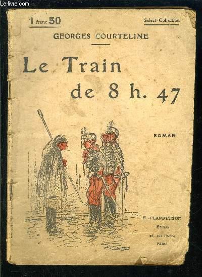 LE TRAIN DE 8H47- SELECT COLLECTION N°29
