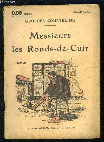 MESSIEURS LES RONDS DE CUIR- SELECT COLLECTION N°54