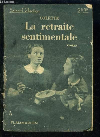 LA RETRAITE SENTIMENTALE- SELECT COLLECTION N°129