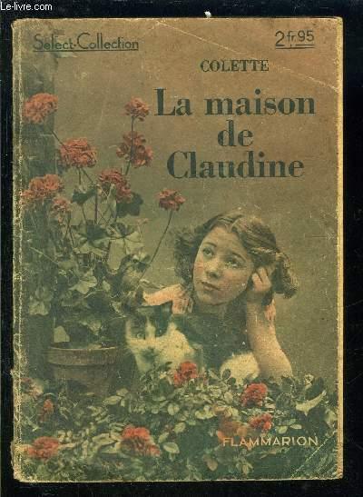 LA MAISON DE CLAUDINE- SELECT COLLECTION